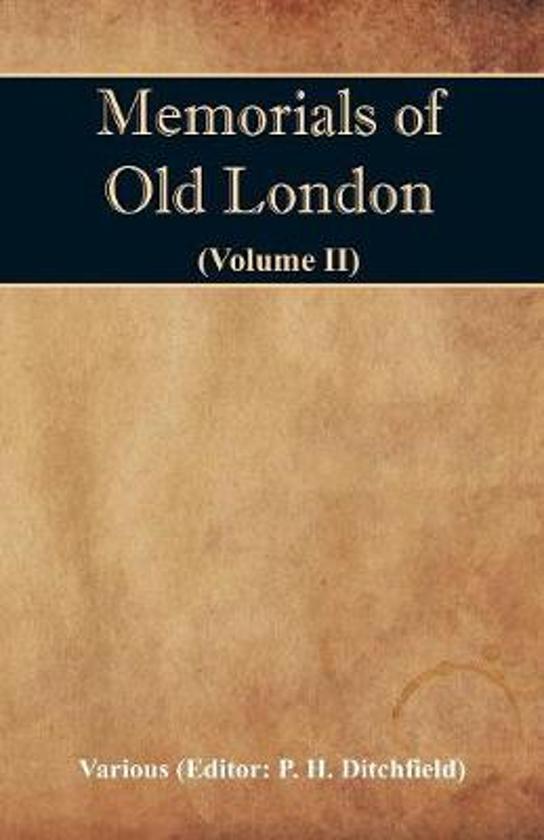 Memorials of Old London (Volume II)