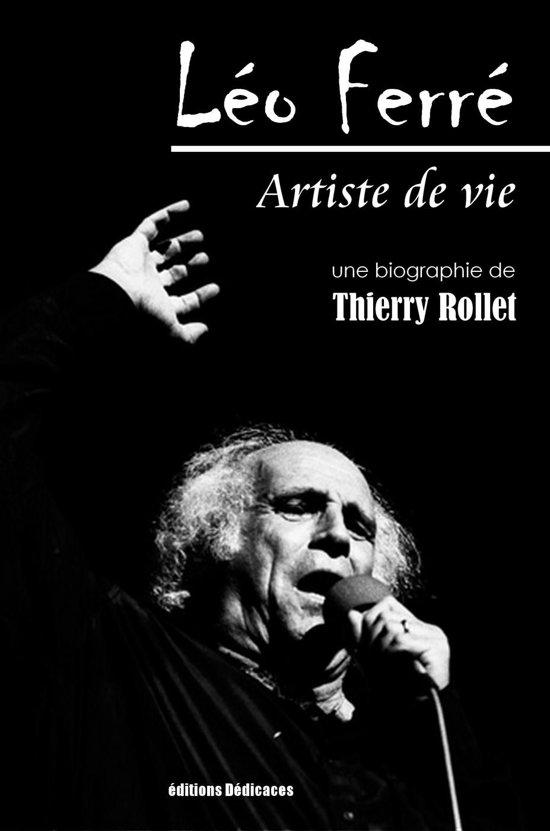 Léo Ferré. Artiste de vie