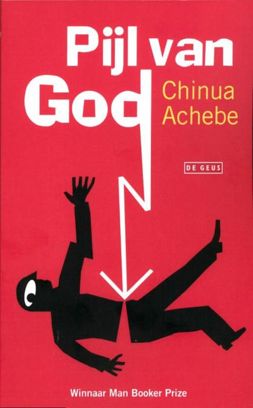 Pijl Van God - Chinua Achebe |