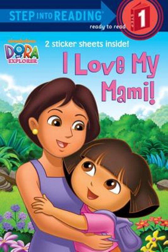 Boek cover I Love My Mami! (Dora the Explorer) van Random House (Paperback)