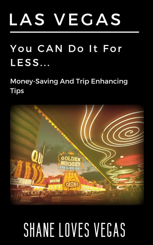 Las Vegas - You Can Do It For Less...