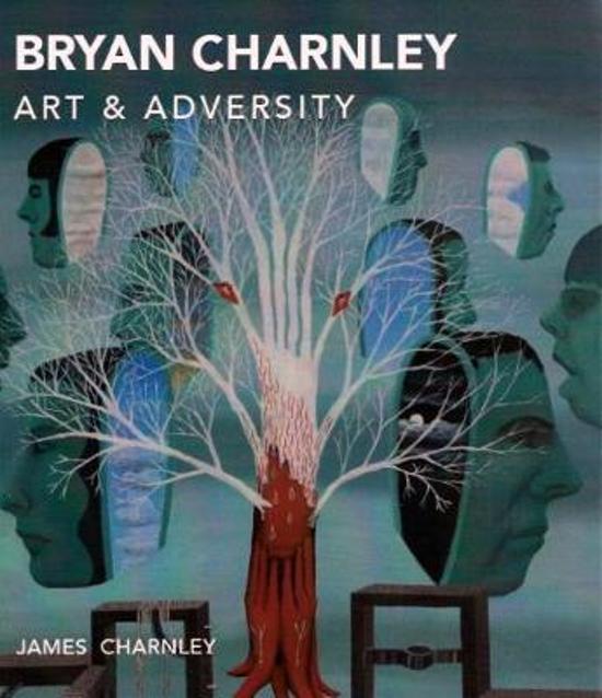 Bryan Charnley - Art & Adversity