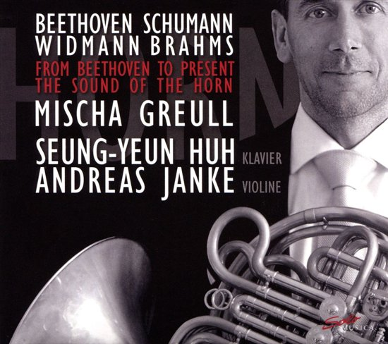 From Beethoven To Present The Sound Of The Horn