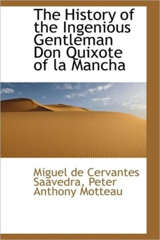 an analysis of the ingenious gentleman don quixote de la mancha