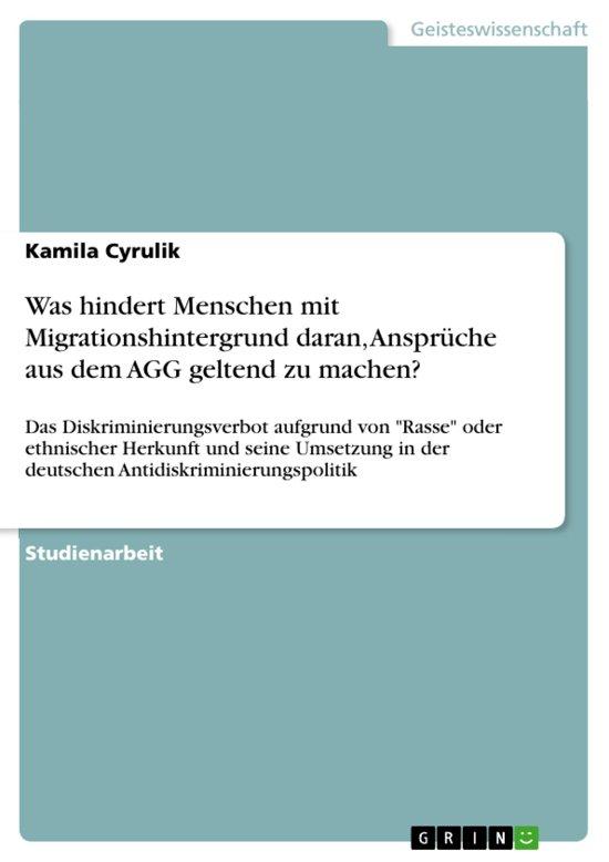 Was hindert Menschen mit Migrationshintergrund daran, Ansprüche aus dem AGG geltend zu machen?