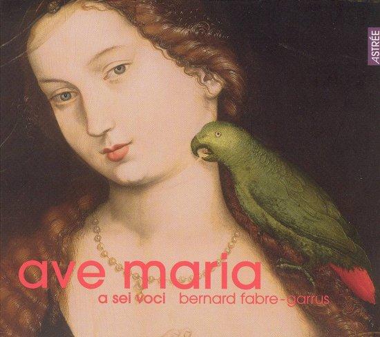 Ave Maria (Fabre-garrus, a Sei Voci)