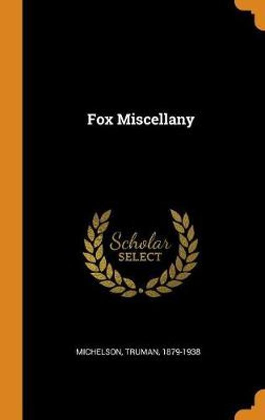 Fox Miscellany