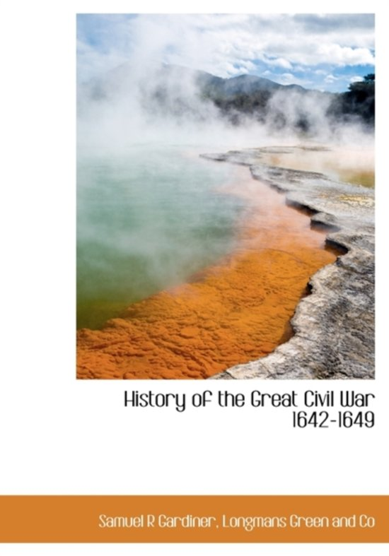 History of the Great Civil War 1642-1649