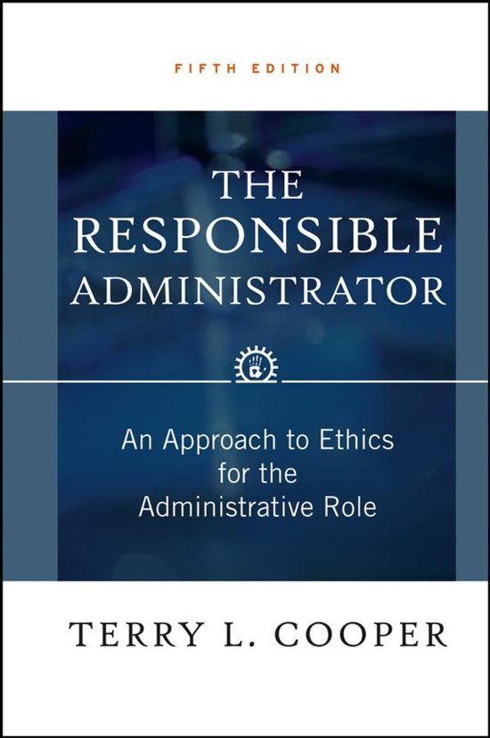administrative responsibility and ethics