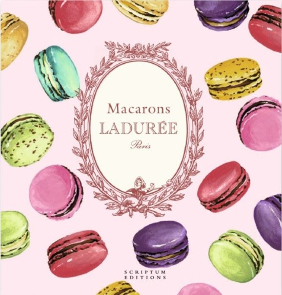 Macarons: The Recipes by Laduree
