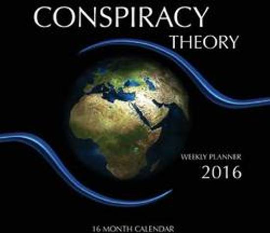Conspiracy Theory Weekly Planner 2016