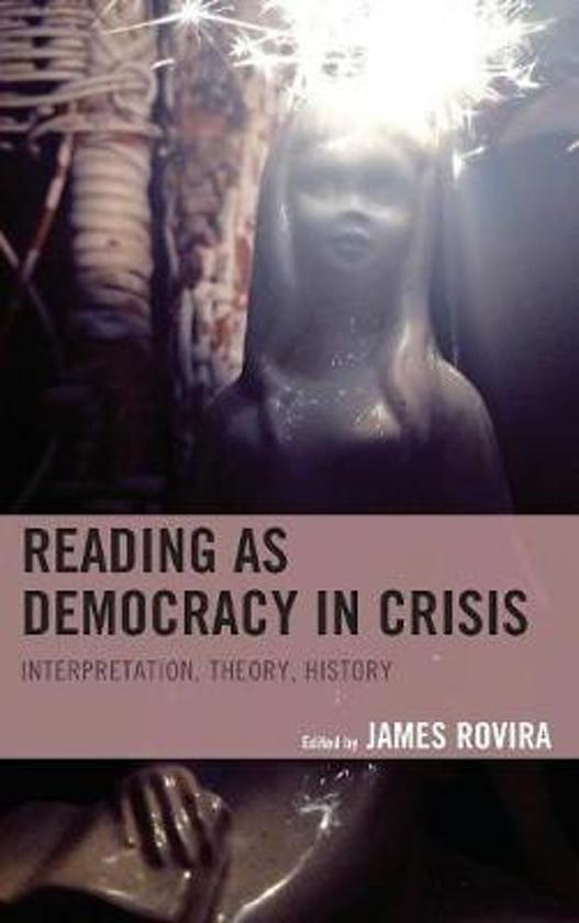 Reading as Democracy in Crisis
