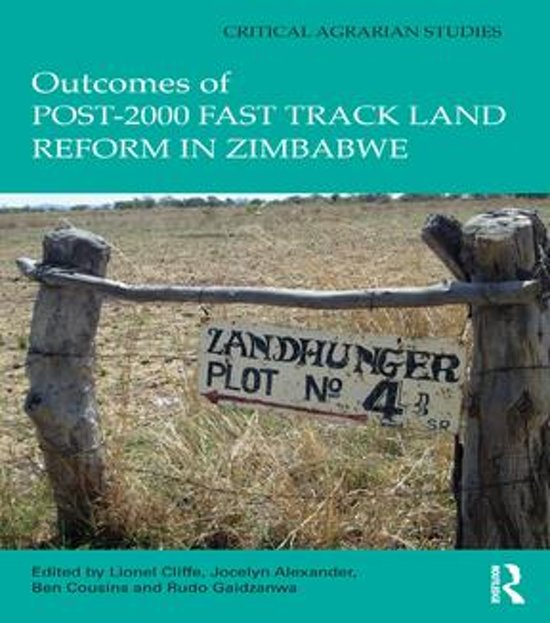 Outcomes of post-2000 Fast Track Land Reform in Zimbabwe