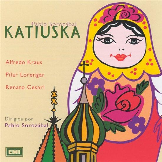 Pablo Sorozabal: Katiuska