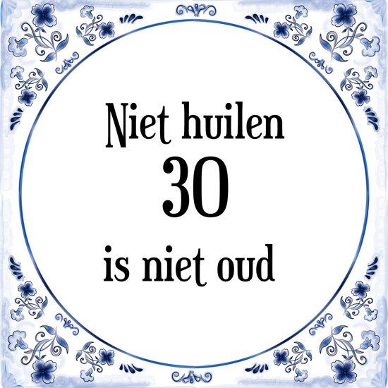 spreuken over 30 jaar worden bol.| Verjaardag Tegeltje met Spreuk (30 jaar: Niet huilen 30  spreuken over 30 jaar worden