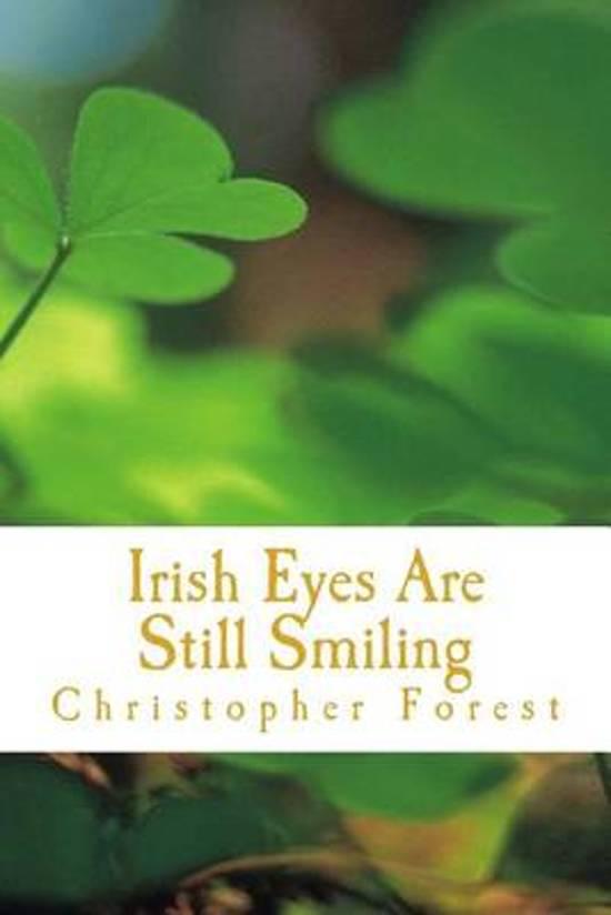 Irish Eyes Are Still Smiling