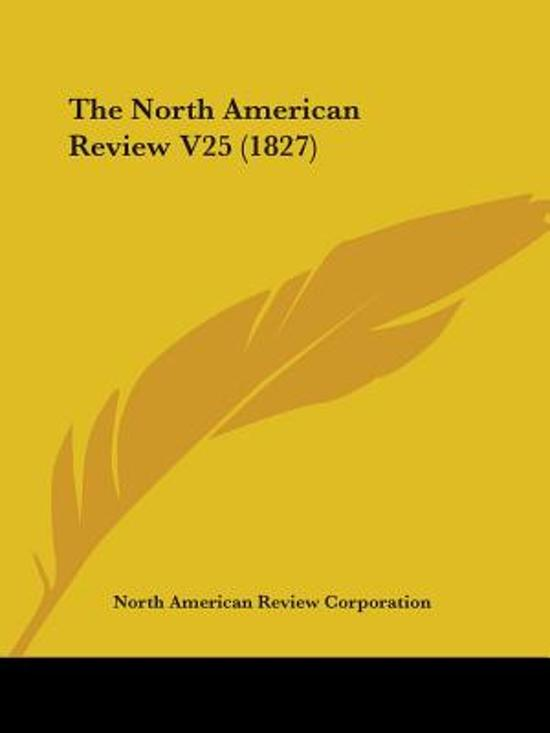 the North American Review V25 (1827)