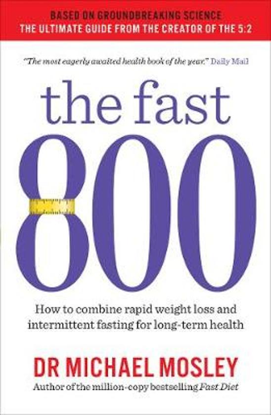 Boek cover The Fast 800 van Michael Mosley (Paperback)