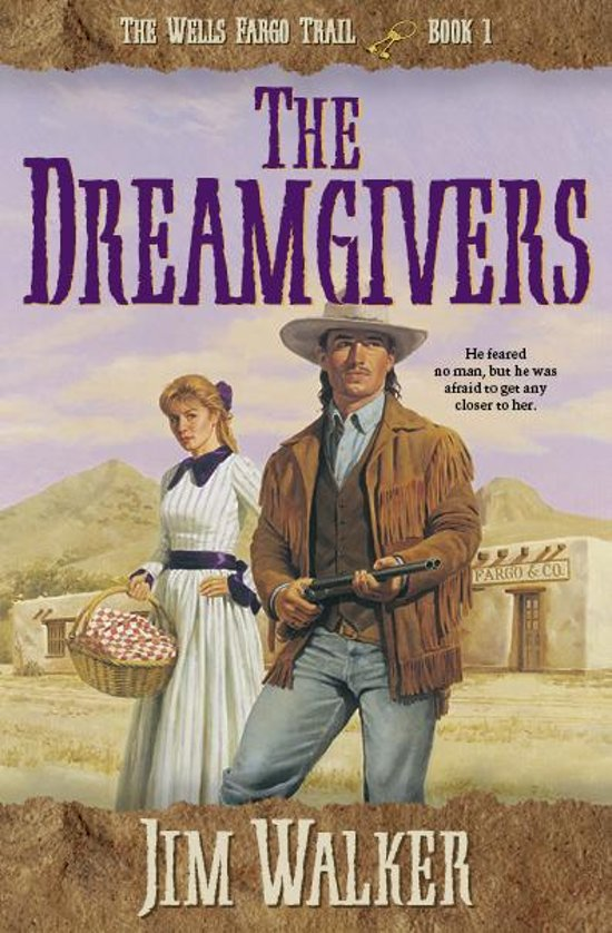 Dreamgivers, The (Wells Fargo Trail Book #1)