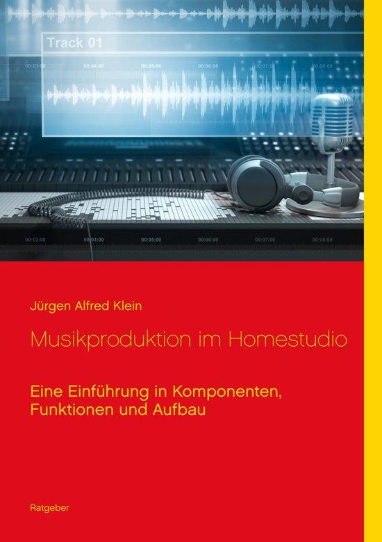 Musikproduktion im Homestudio