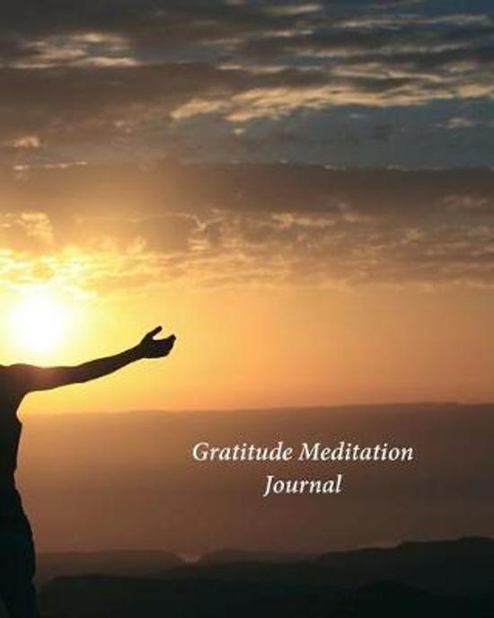 Gratitude Meditation Journal: My Journal of Gratitude