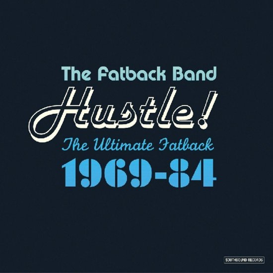 Hustle! Ultimate Fatback