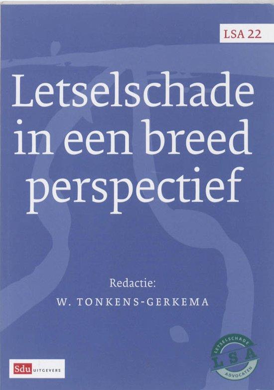 Boek cover LSA-reeks 22 - Letselschade in een breed perspectief van T. Barkhuysen (Paperback)
