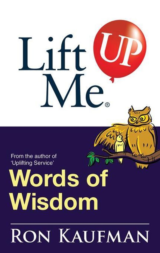 Bolcom Lift Me Up Words Of Wisdom Remarkable Quotes And Heart