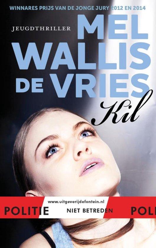 Boek cover Politie niet betreden - Kil van Mel Wallis de Vries (Hardcover)