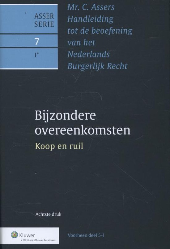 Boek cover Asser serie 7-1 - Bijzondere overeenkomsten Koop en ruil van C. Assers (Hardcover)