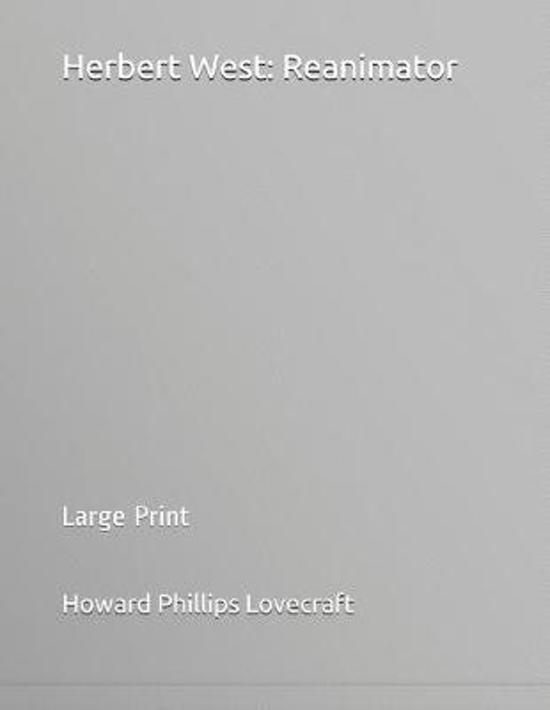 Herbert West: Reanimator: Large Print