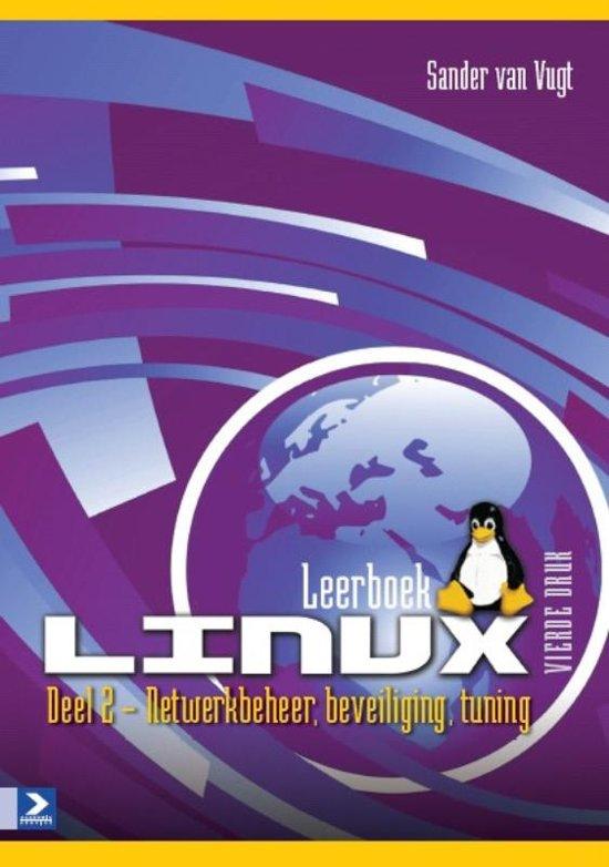 Leerboek Linux vierde druk 2 Netwerkbeheer beveiliging tuning