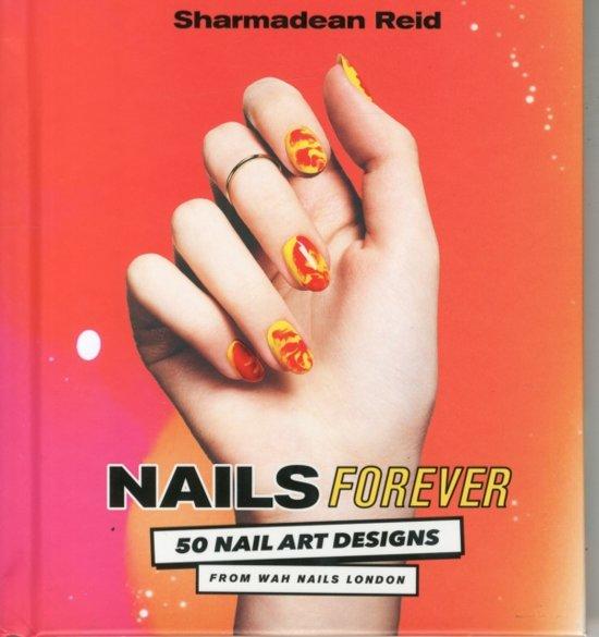 Bol Nails Forever Sharmadean Reid 9781784880194 Boeken