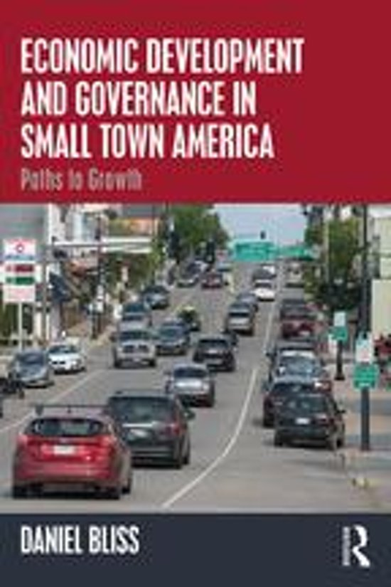 Economic Development and Governance in Small Town America