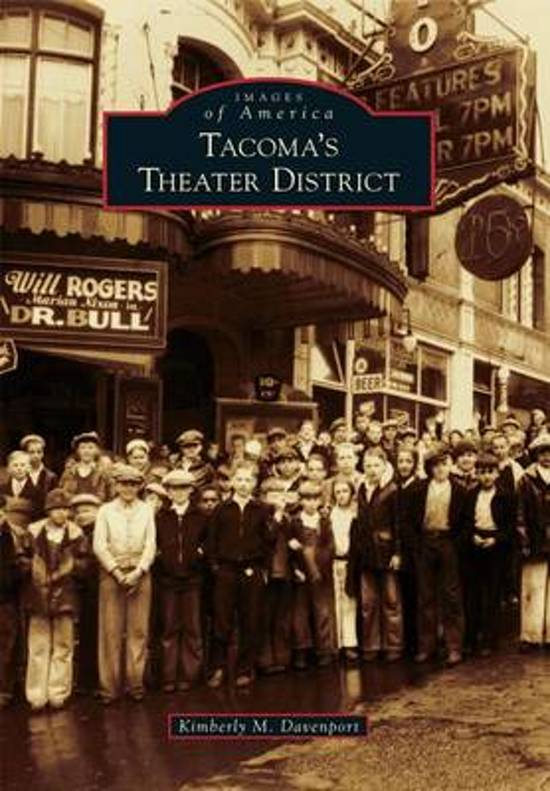 Tacoma's Theater District
