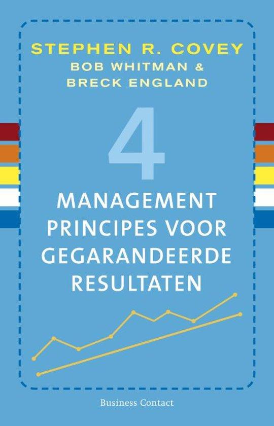 Boek cover 4 managementprincipes voor gegarandeerde resultaten van Stephen R. Covey (Paperback)
