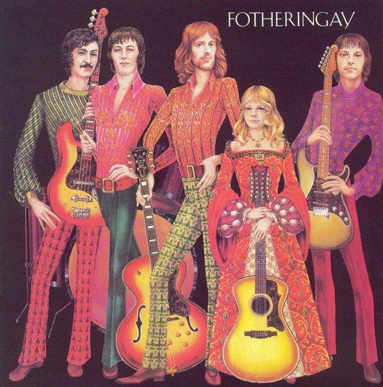 Fotheringay (+ Bonus Tracks)