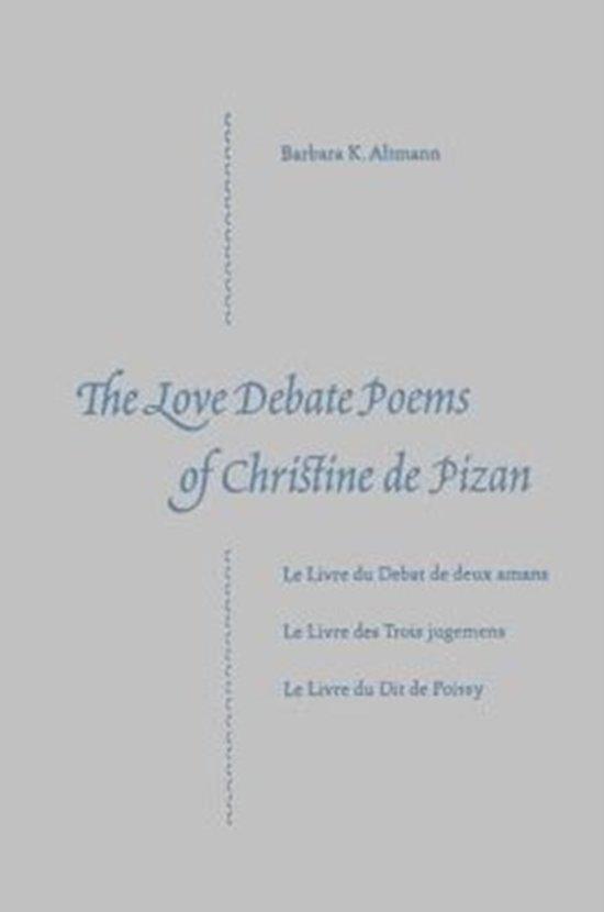 The Love Debate Poems Of Christine De Pizan