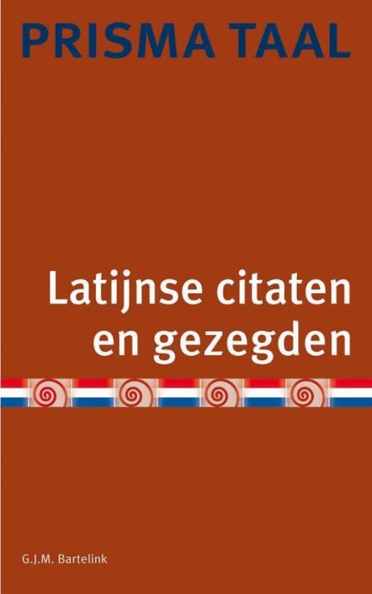 Citaten Nederlandse Literatuur : Bol latijnse citaten en gezegden g j m bartelink
