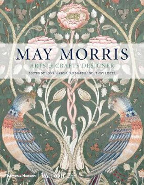 Boek cover May morris: arts & crafts designer van Rowan Bain (Hardcover)