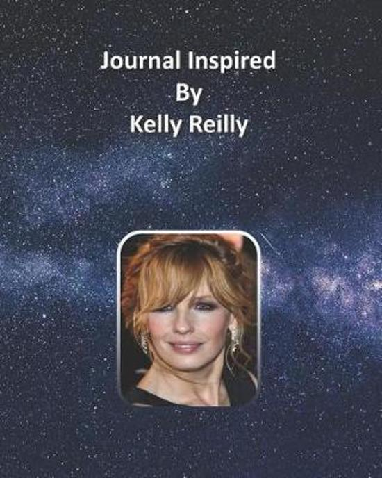 Journal Inspired by Kelly Reilly