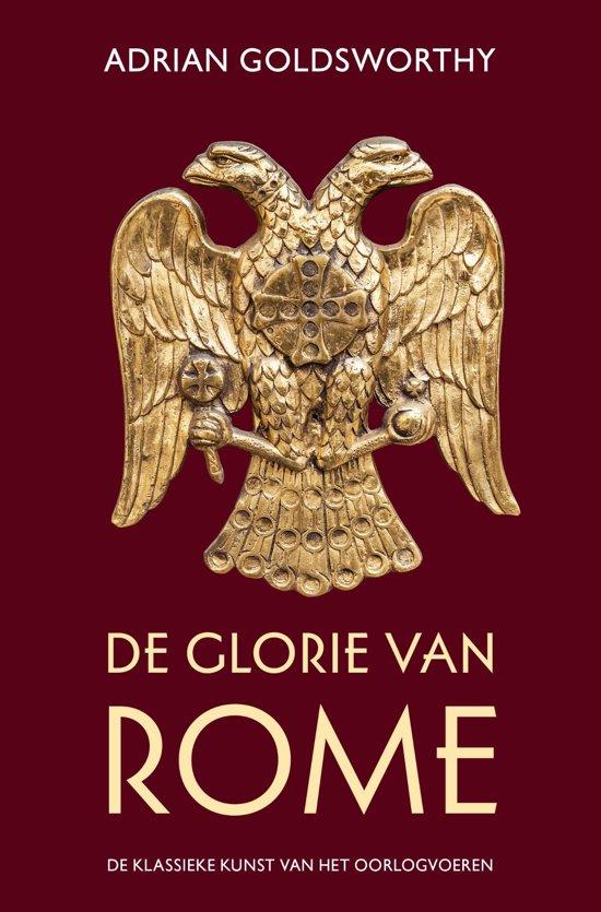 Boek cover De glorie van Rome van Adrian Goldsworthy (Onbekend)