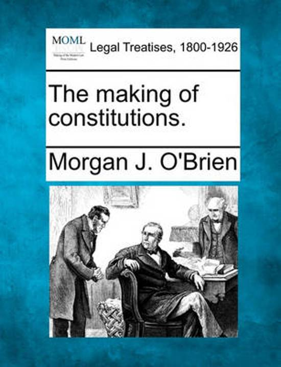 The Making of Constitutions.