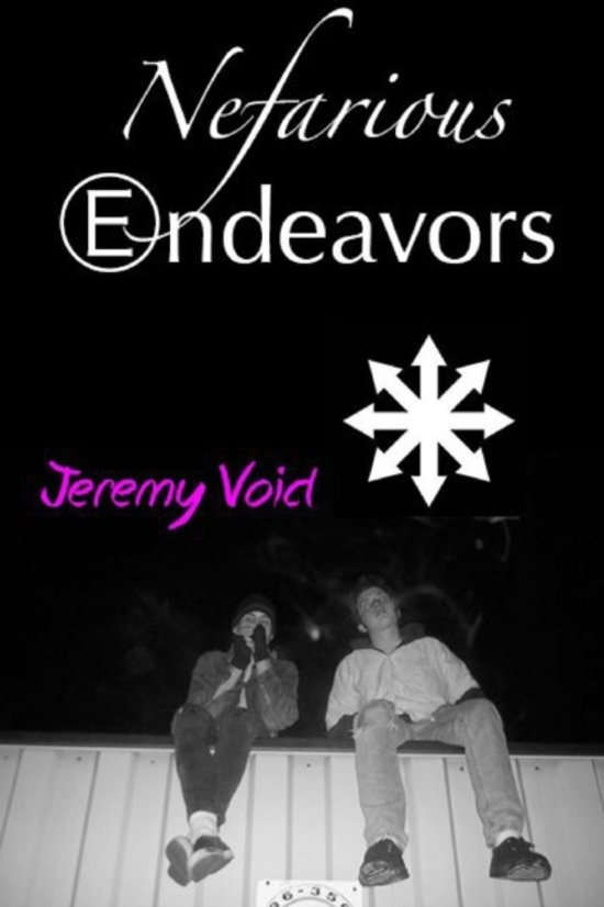 Nefarious Endeavors
