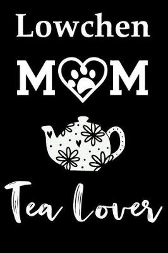 Lowchen Mom Tea Lover