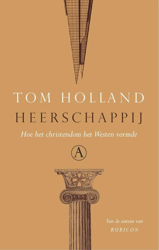 Boek cover Heerschappij van Tom Holland (Hardcover)