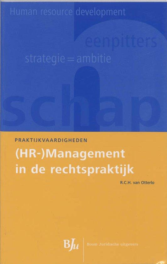 Cover van het boek '(HR-)Management in de rechtspraktijk / druk 1' van R.C.H. van Otterlo en R.C.H. van Otterlo