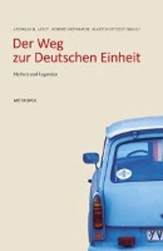 Der Weg zur Deutschen Einheit