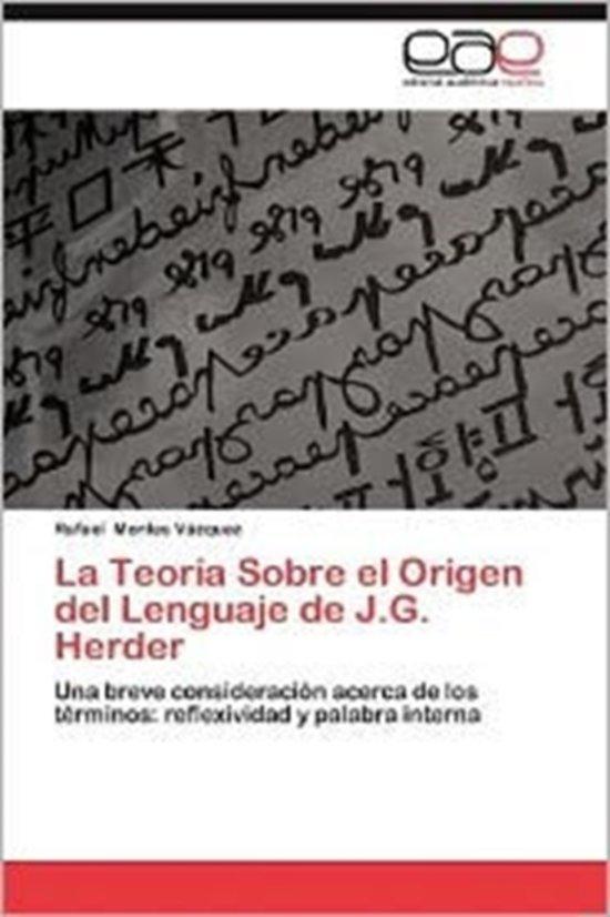 La Teoria Sobre El Origen del Lenguaje de J.G. Herder