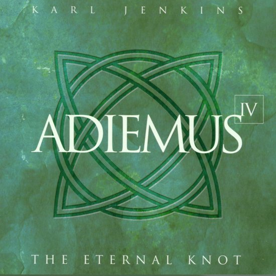Adiemus IV: The Eternal Knot (From The Celts)
